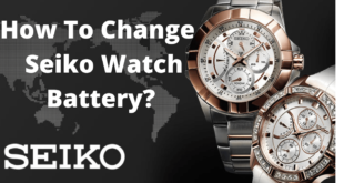 How to change the battery of Seiko watch